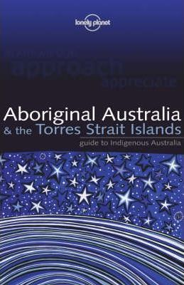 Aboriginal Australia and the Torres Strait Islands