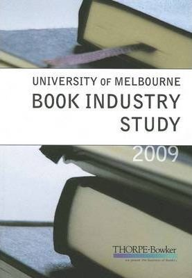 University of Melbourne Book Industry Study 2009 - UMBIS Report