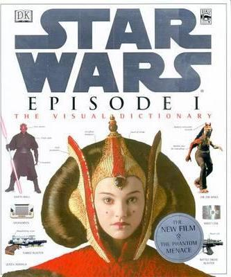Star Wars: Episode One - Visual Dictionary