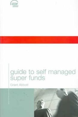 Guide to Self Managed Super Funds