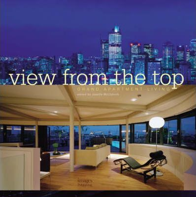 Grand Apartment Living: View from the Top