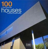 100 of the World's Best Houses: Compact Edition