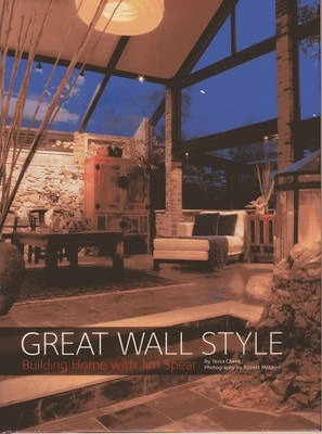 Great Wall Style: Building Home With Jim Spear