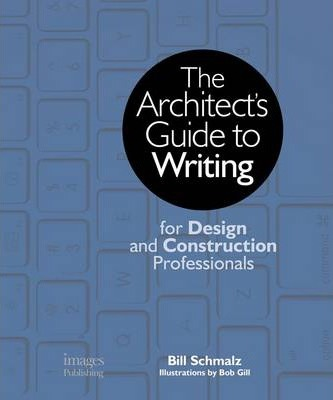 Architect's Guide to Writing: For Design and Construction