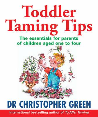 Toddler Taming Tips