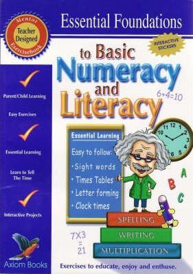 Essential Foundations to Basic Numeracy and Literacy