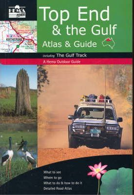Top End and the Gulf Atlas and Guide