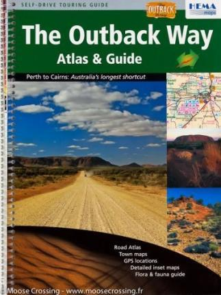 Outback Way Atlas and Guide