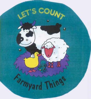 Let's Count: Farmyard Things