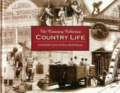 Old Australia - Country Life