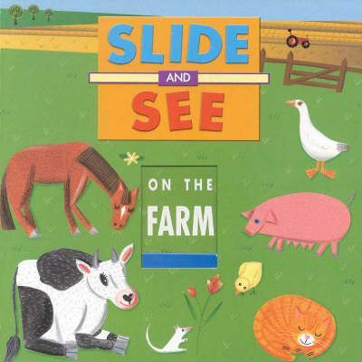 Slide and See: Farm Animals