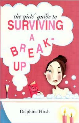 The Girls Guide to Surviving a Bre