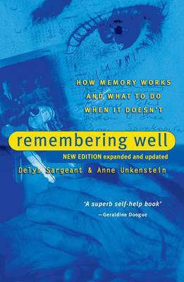 Remembering Well - Delys Sargeant, Anne Unkenstein