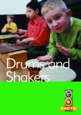 Drums and Shakers