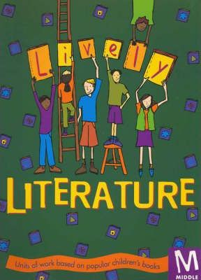 Lively Literature: Middle Primary