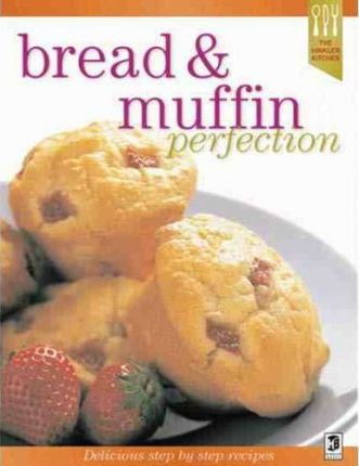 Bread and Muffin Perfection