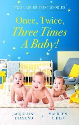 Once, Twice, Three Times A Baby!/The Surprise Triplets/Triple the Fun