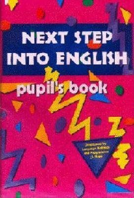 Next Step into English: Pupil's Book