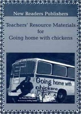 Going Home with Chickens: Teachers' Resource Materials ABET Level 1