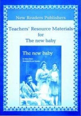 The New Baby: Teachers' Resource Materials ABET Level 1
