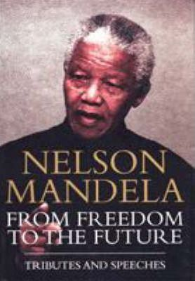 Nelson Mandela from Freedom