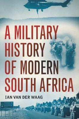 A military history of modern South Africa Cover Image