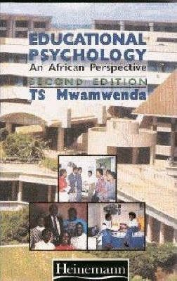 Educational Psychology: An African Perspective