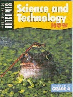 Science and Technology Now: Gr 4: Learner's Book