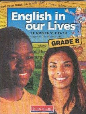 English in Our Lives: Gr 8: Learner's Book