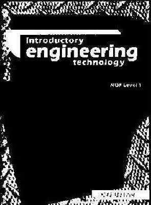 Introductory engineering technology