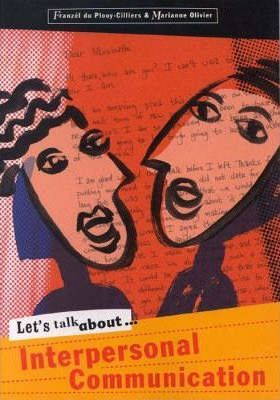 Let's Talk About Interpersonal Communication