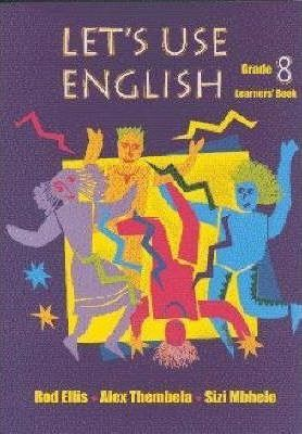 Let's Use English: Gr 8: Learner's Book