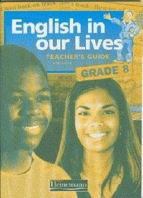 English in Our Lives: Gr 8: Teacher's Guide
