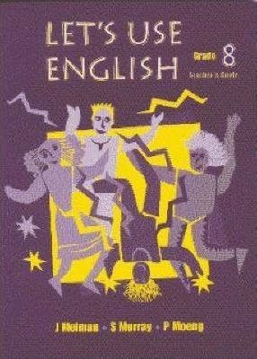 Let's Use English: Gr 8 Teacher's Guide