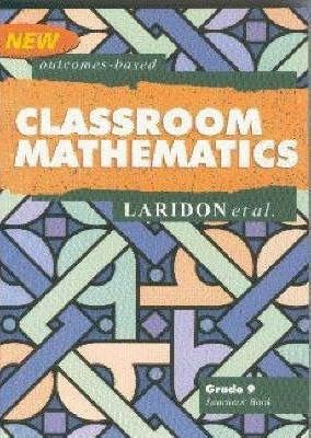 Classroom Mathematics: Gr 9: Learner's Book