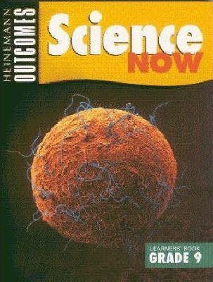 Science Now: Gr 9: Learner's Book