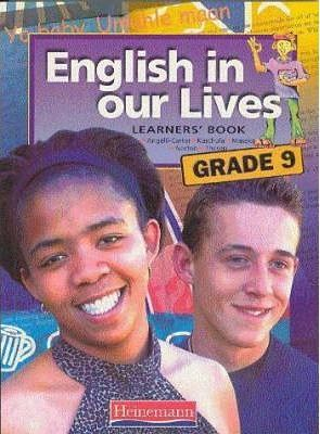 English in Our Lives: Gr 9: Learner's Book