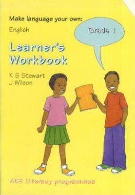 Ace Make Language Your Own: Workbook: Gr 1