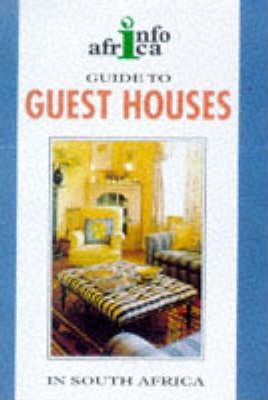 Guide to Guest Houses in South Africa 1998-99