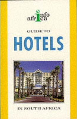 Info Africa Guide to Hotels in South Africa