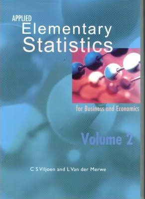 Applied Elementary Statistics for Business and Economics: Vol 2