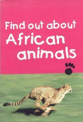 Find Out About African Animals