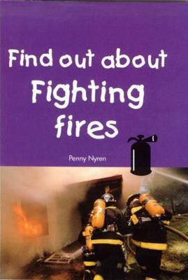 Find Out About Fighting Fires