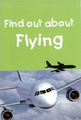 Find out about Flying
