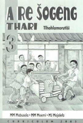 RE Sogeng Thari: Gr 3 Teacher's Guide Curriculum 2005