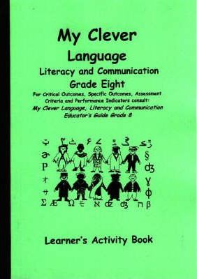 My Clever Language: Gr 8: Learner's Book