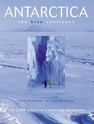 Antarctica: the Blue Continent
