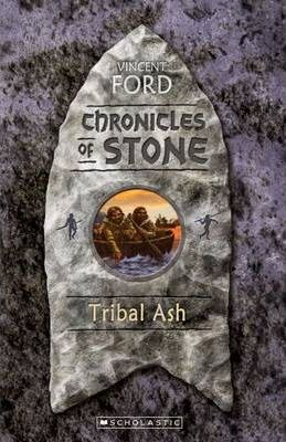 Chronicles of Stone: #3 Tribal Ash