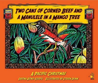 Two Cans of Corned Beef and a Manulele in a Mango Tree