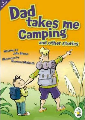 Dad Takes Me Camping and Other Stories